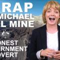 Honest Government Advert – Carmichael Coal Mine