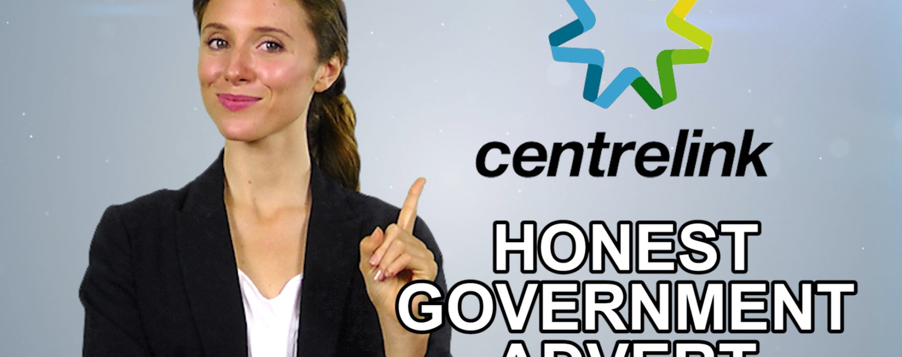 Centrelink Fail – Honest Government Advert