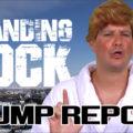 The Trump Report: Standing Rock & #IndianBan