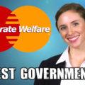 Honest Government Ad – Corporate Welfare
