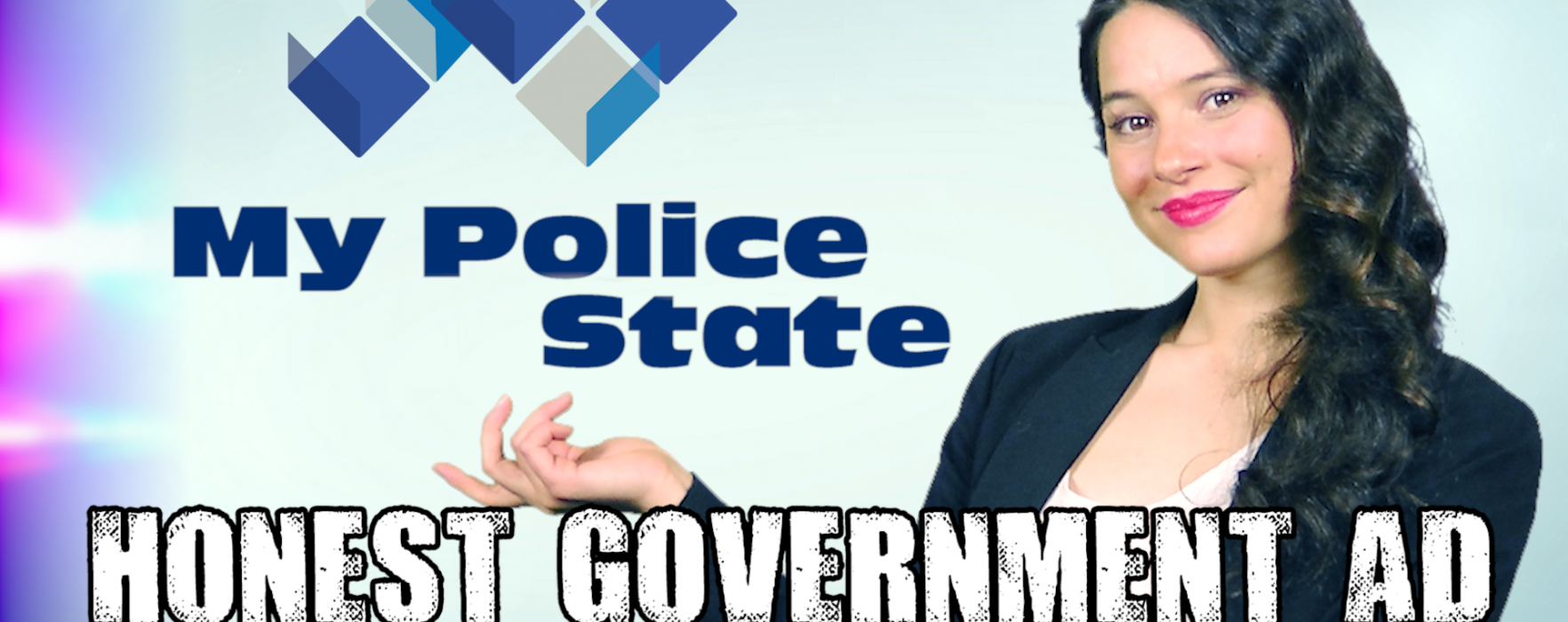 My Police State | Honest Government Ad